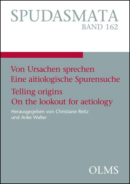 Von Ursachen sprechen. Eine aitiologische Spurensuche. Telling origins. On the lookout for aetiology - Coverbild