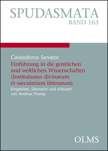 Einführung in die geistlichen und weltlichen Wissenschaften (Institutiones divinarum et saecularium litterarum) - Coverbild