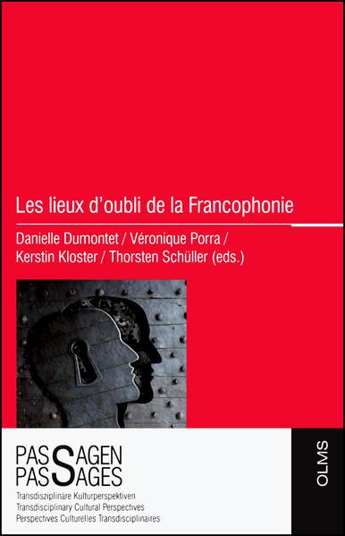 Les lieux d'oubli de la Francophonie - Coverbild