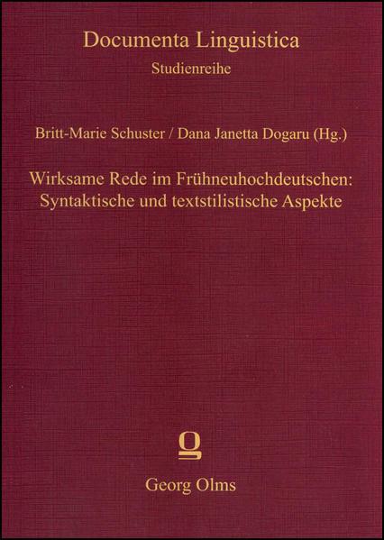 Wirksame Rede im Frühneuhochdeutschen: Syntaktische und textstilistische Aspekte - Coverbild