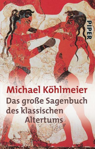 Das große Sagenbuch des klassischen Altertums PDF Download