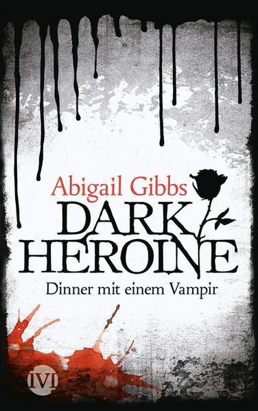 Dark Heroine - Dinner mit einem Vampir - Coverbild