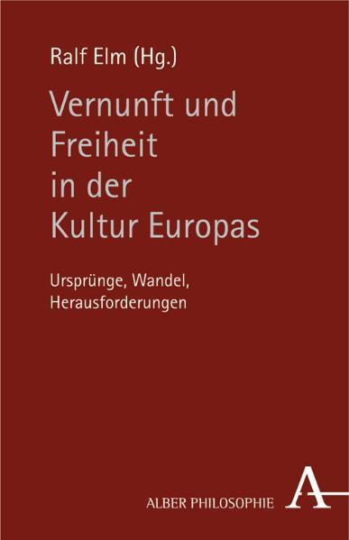 Vernunft und Freiheit in der Kultur Europas - Coverbild