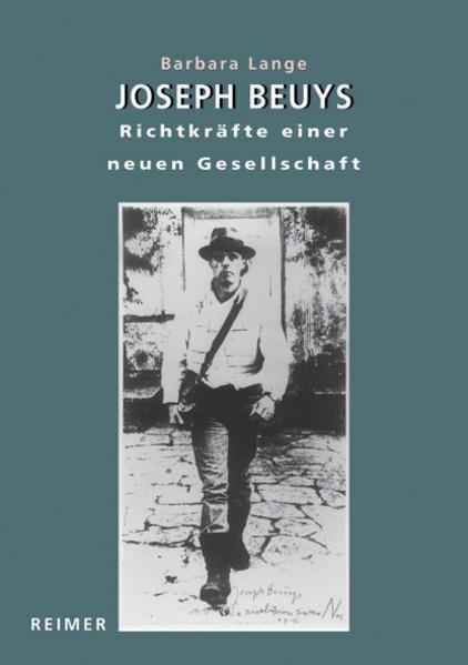 Joseph Beuys - Richtkräfte einer neuen Gesellschaft - Coverbild