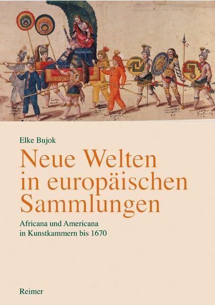 Neue Welten in europäischen Sammlungen - Coverbild