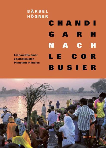 Chandigarh nach Le Corbusier - Coverbild