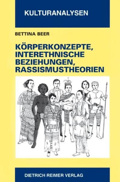 Körperkonzepte, interethnische Beziehungen und Rassismustheorien - Coverbild