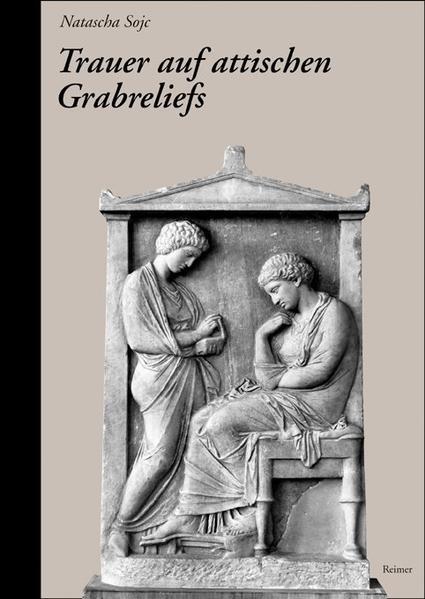 Trauer auf attischen Grabreliefs - Coverbild