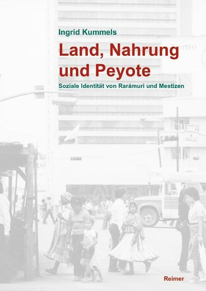 Land, Nahrung und Peyote - Coverbild