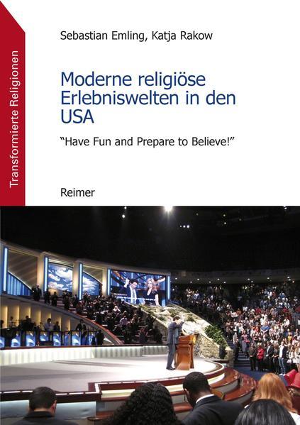 Moderne religiöse Erlebniswelten in den USA - Coverbild