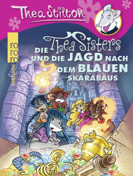 Die Thea Sisters und die Jagd nach dem blauen Skarabäus - Coverbild
