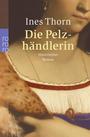 """""""Die Pelzhändlerin"""""""