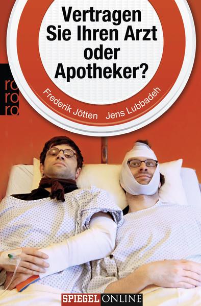 Vertragen Sie Ihren Arzt oder Apotheker? - Coverbild