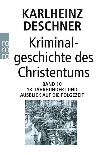 Kostenlose PDF Kriminalgeschichte des Christentums 10
