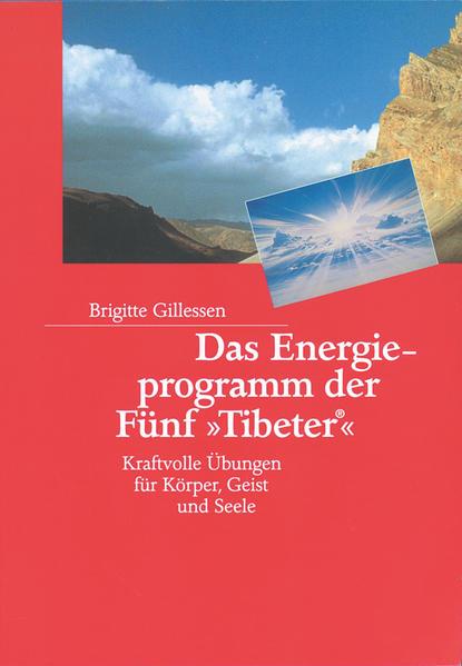 Das Energieprogramm der Fünf »Tibeter«® - Coverbild