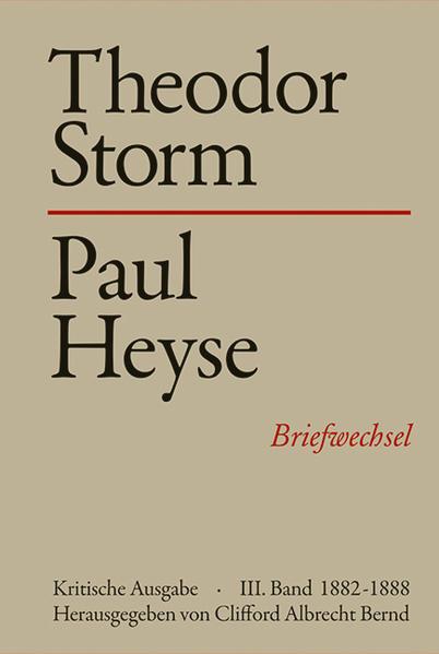 Theodor Storm - Paul Heyse III. 1882-1888 - Coverbild