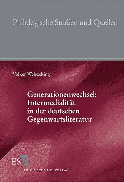 Generationenwechsel: Intermedialität in der deutschen Gegenwartsliteratur - Coverbild