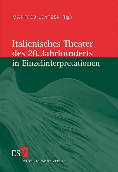 Italienische Literatur des 20. Jahrhunderts / Italienisches Theater des 20. Jahrhunderts in Einzelinterpretationen - Coverbild