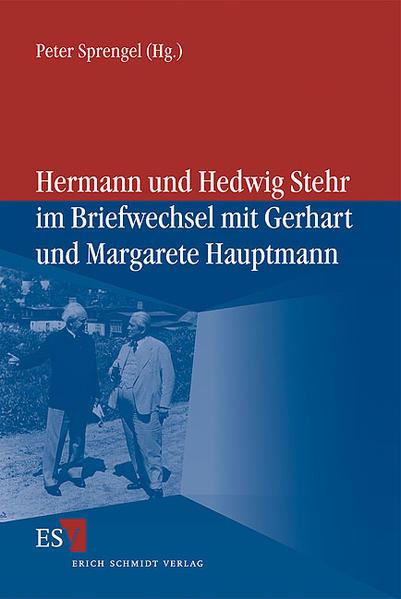 Hermann und Hedwig Stehr im Briefwechsel mit Gerhart und Margarete Hauptmann - Coverbild