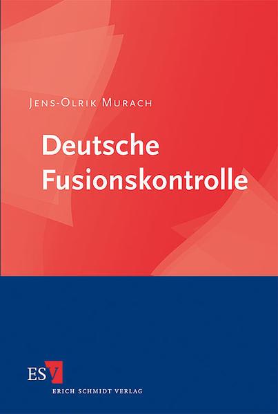 Deutsche Fusionskontrolle - Coverbild