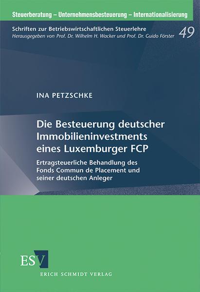Die Besteuerung deutscher Immobilieninvestments eines Luxemburger FCP - Coverbild