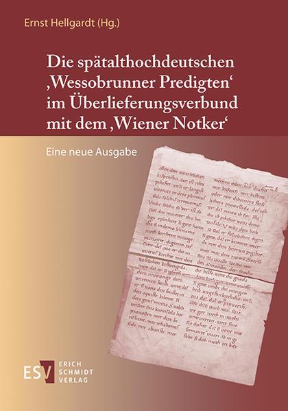 Die spätalthochdeutschen 'Wessobrunner Predigten' im Überlieferungsverbund mit dem 'Wiener Notker' - Coverbild
