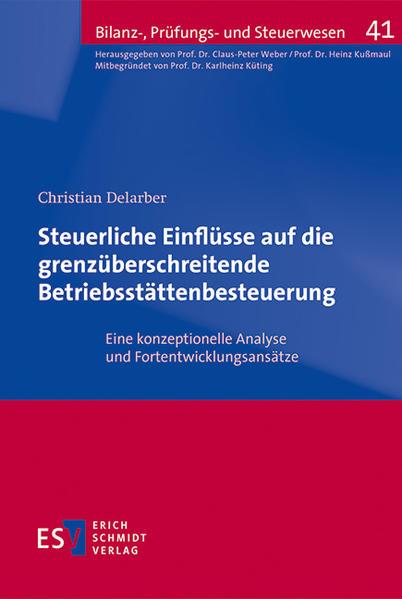 Steuerliche Einflüsse auf die grenzüberschreitende Betriebsstättenbesteuerung - Coverbild