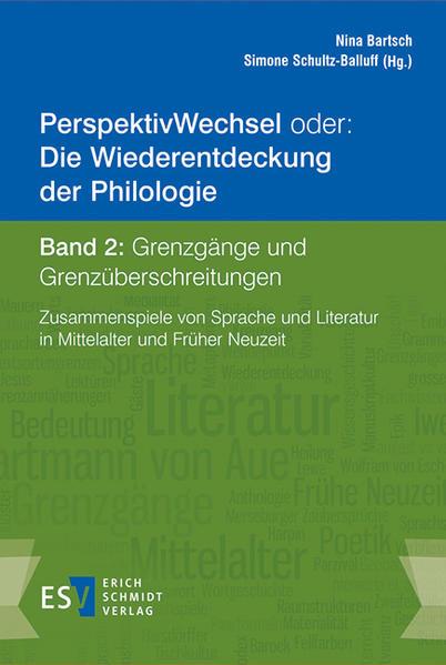 PerspektivWechsel  oder: Die Wiederentdeckung der Philologie Band 2: Grenzgänge und Grenzüberschreitungen - Coverbild