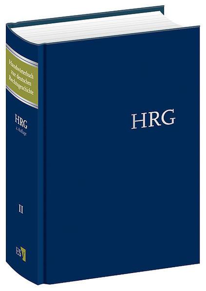 Handwörterbuch zur deutschen Rechtsgeschichte (HRG) - gebundene Ausgabe Band II: Geistliche Gerichtsbarkeit - Konfiskation - Coverbild