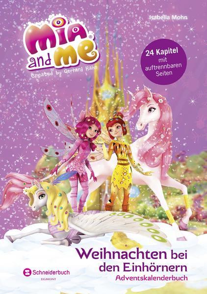 Mia and me - Weihnachten bei den Einhörnern - Coverbild