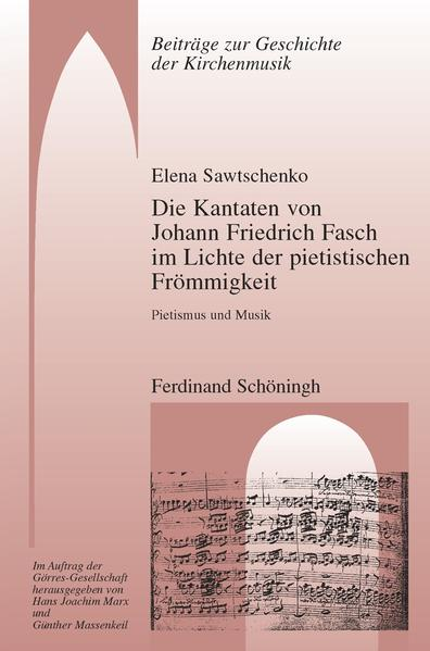 Die Kantaten von Johann Friedrich Fasch im Licht der pietistischen Frömmigkeit - Coverbild