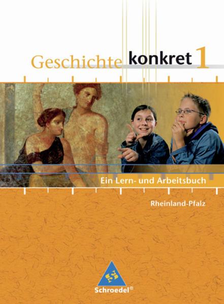 Geschichte konkret / Geschichte konkret - Ausgabe 2006 für Rheinland-Pfalz - Coverbild