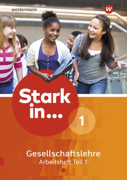 Stark in ... Gesellschaftslehre / Stark in ... Gesellschaftslehre - Ausgabe 2017 - Coverbild