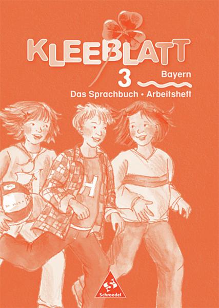 Kleeblatt. Das Sprachbuch / Kleeblatt : Das Sprachbuch - Ausgabe 2001 Bayern - Coverbild