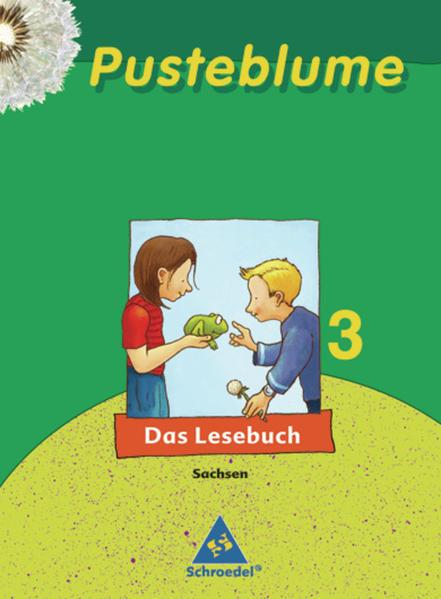 Pusteblume. Das Lesebuch / Pusteblume. Das Lesebuch - Ausgabe 2007 Sachsen - Coverbild