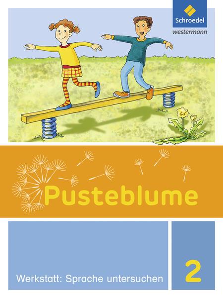 Pusteblume. Die Werkstatt-Sammlung / Pusteblume. Die Werkstatt-Sammlung - Ausgabe 2016 - Coverbild