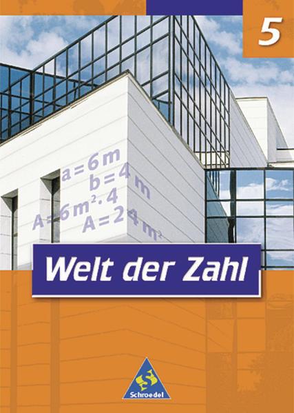 Welt der Zahl - Ausgabe 2001 für Hauptschulen in Nordrhein-Westfalen / Welt der Zahl - Ausgabe 2001 für Hauptschulen in Nordrhein-Westfalen - Coverbild