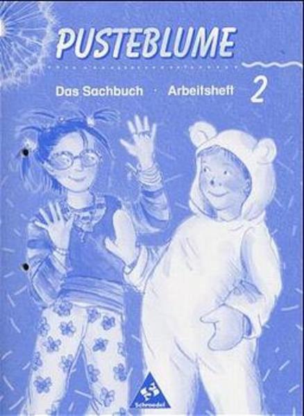Pusteblume. Das Sachbuch - Ausgabe 2000 für das 2. und 3. Schuljahr Bremen, Hamburg und Niedersachsen - Coverbild
