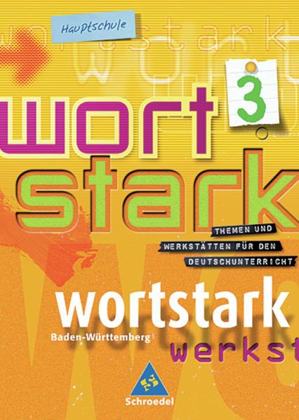 wortstark / wortstark - Hauptschulen in Baden-Württemberg - Ausgabe 2004 - Coverbild