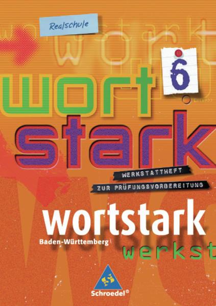 wortstark - Realschulen in Baden-Württemberg - Ausgabe 2004 - Coverbild