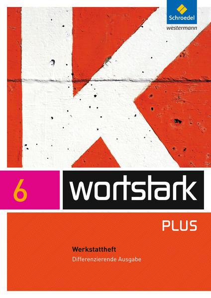 wortstark Plus / wortstark Plus - Differenzierende Allgemeine Ausgabe 2009 - Coverbild