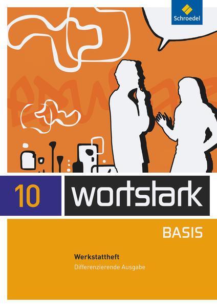 wortstark Basis / wortstark Basis - Differenzierende Allgemeine Ausgabe 2012 - Coverbild