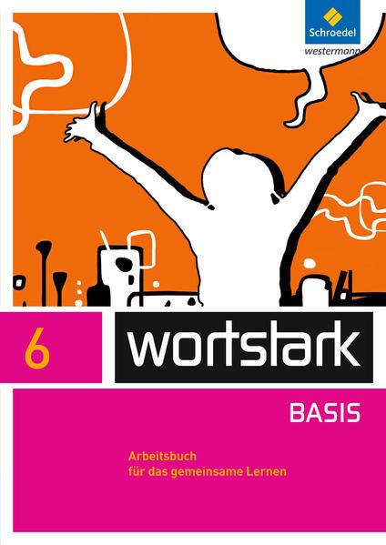 wortstark / wortstark - Zusatzmaterial Basis - Ausgabe 2012 - Coverbild