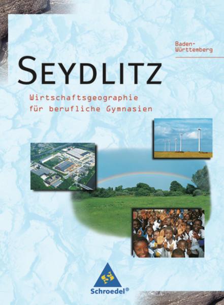 Seydlitz Geographie - Ausgabe 1998 für Berufliche Gymnasien in Baden-Württemberg - Coverbild
