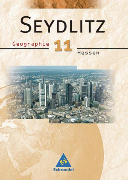 Seydlitz Geographie - Ausgabe 2004 für die Sekundarstufe II in Hessen - Coverbild