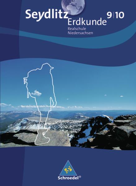 Seydlitz Erdkunde / Seydlitz Erdkunde - Ausgabe 2008 für Realschulen in Niedersachsen - Coverbild