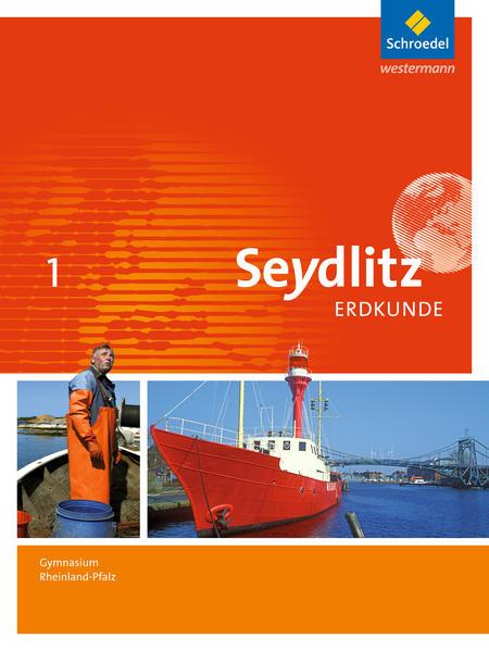Seydlitz Erdkunde / Seydlitz Erdkunde - Ausgabe 2016 für Gymnasien in Rheinland-Pfalz - Coverbild