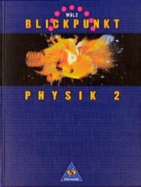 WALZ Blickpunkt Physik - Ausgabe Brandenburg, Hamburg, Niedersachsen, Nordrhein-Westfalen - Coverbild