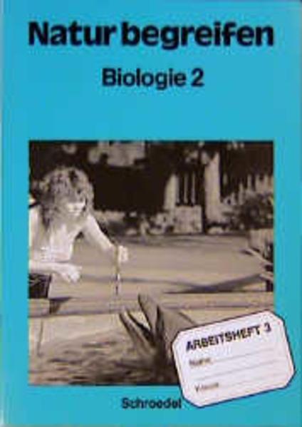 Natur begreifen Biologie / Natur begreifen Biologie - Ausgabe 1988 - Coverbild