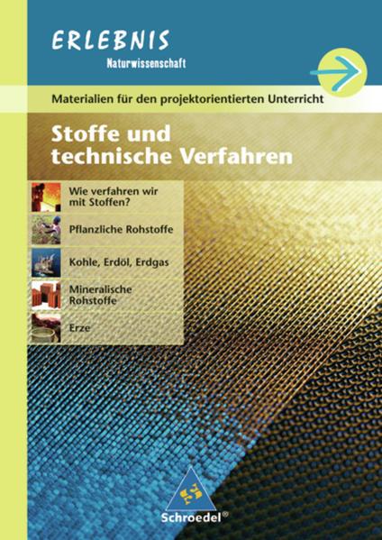 Erlebnis Naturwissenschaft / Erlebnis Naturwissenschaft - Ausgabe 2004 für Realschulen in Baden-Württemberg - Coverbild